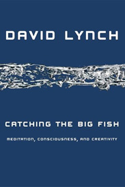 Catching the Big Fish, David Lynch